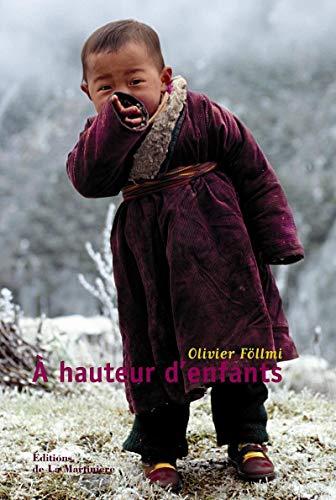 A HAUTEUR D ENFANTS: FOLLMI OLIVIER
