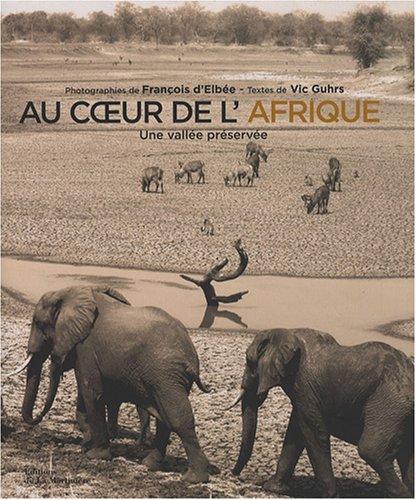 Au coeur de l'Afrique : Une vallée: Vic Guhrs