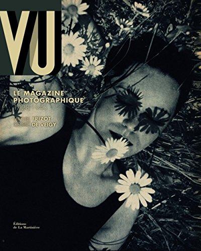 9782732437514: Vu : Le magazine photographique, 1928-1940