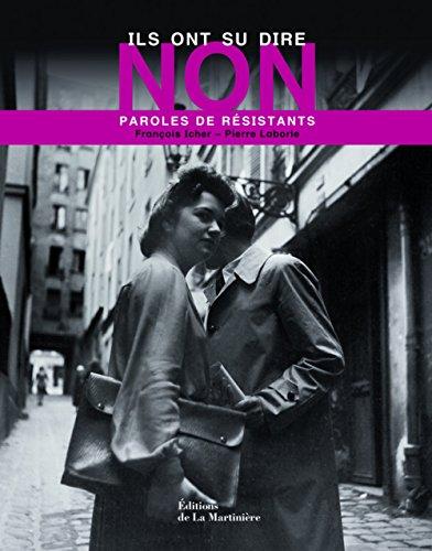 9782732437941: Ils ont su dire non (French Edition)