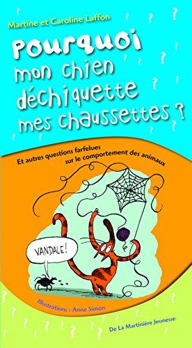 9782732438061: Pourquoi mon chien déchiquette mes chaussettes ? (French Edition)
