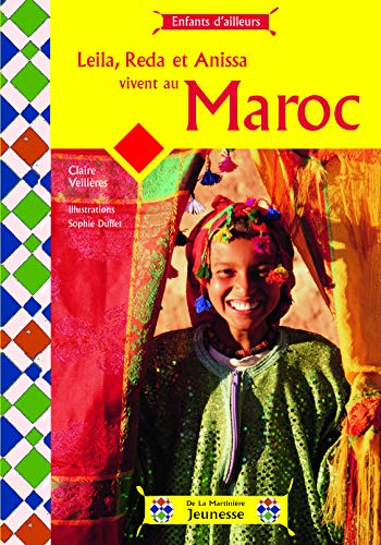 9782732438481: Leila, Reda et Anissa vivent au Maroc (French Edition)
