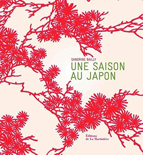 Une saison au Japon: Bailly, Sandrine