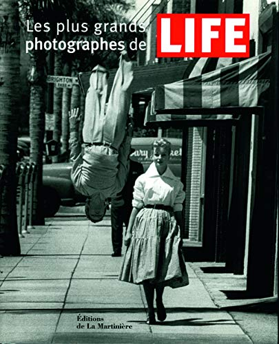 Plus grands photographes de Life (Les) *: Collectif