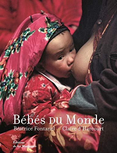 Bébés du monde: Harcourt, Claire D';