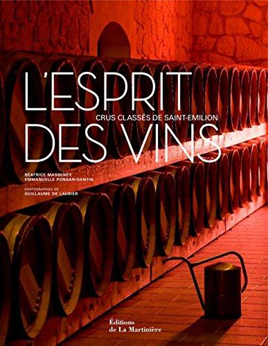 9782732440354: L'esprit des vins : Crus classés de Saint-Emilion