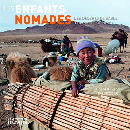 9782732440668: Les enfants nomades : Des déserts de sable, d'herbe et de neige