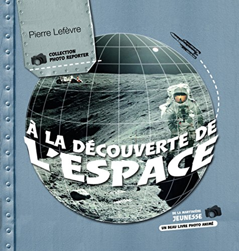 9782732440774: La D'Couverte de L'Espace (French Edition)