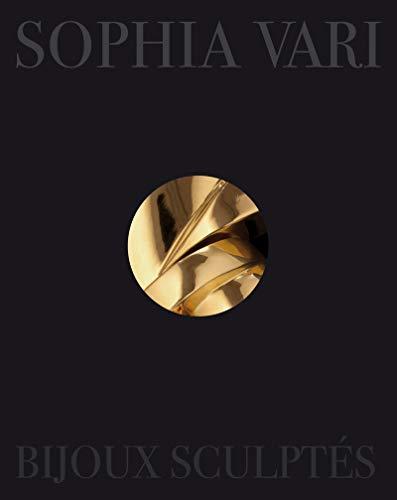 9782732441061: Bijoux Sculptes Sophia Vari (French Edition)