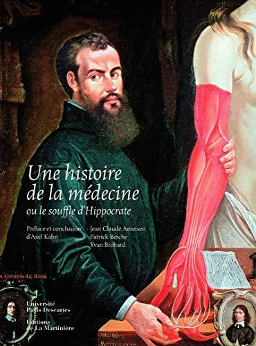 HISTOIRE DE LA MEDECINE -UNE-: COLLECTIF