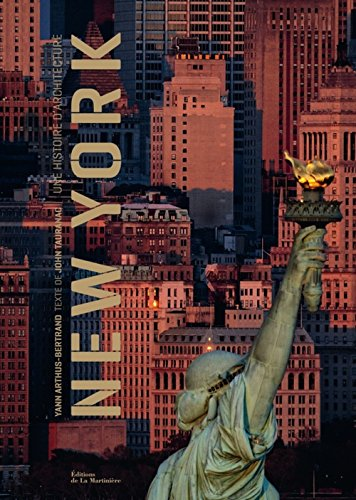 New York (French Edition) (2732441198) by Yann Arthus Bertrand