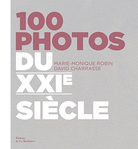 9782732441313: 100 photos du XXIe siècle