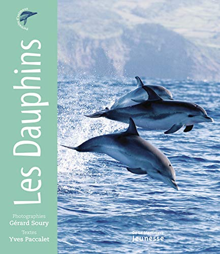 LES DAUPHINS: SOURY GERARD