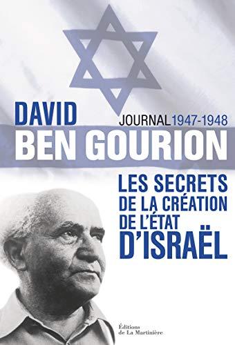 Secrets de la création de l'Etat d'Israël: Ben Gourion, David