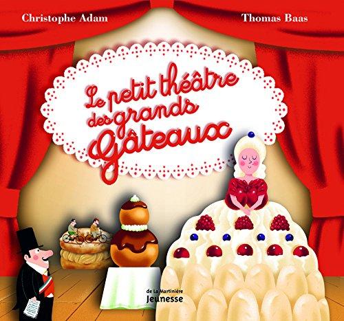 9782732442051: Le petit théâtre des grands gâteaux