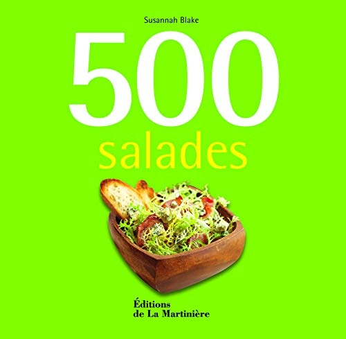 9782732442198: 500 salades (French Edition)