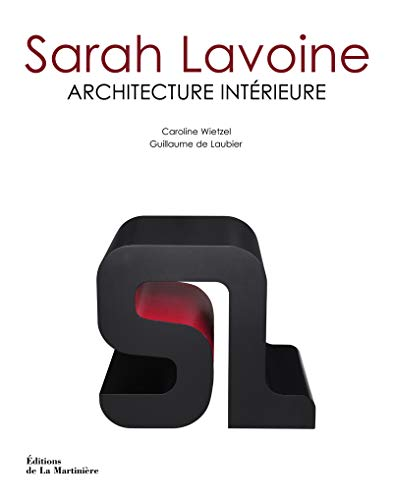 Sarah Lavoine : Architecture intérieure: WIETZEL ( Caroline ) & LAUBIER ( Guillaume de ) [ ...