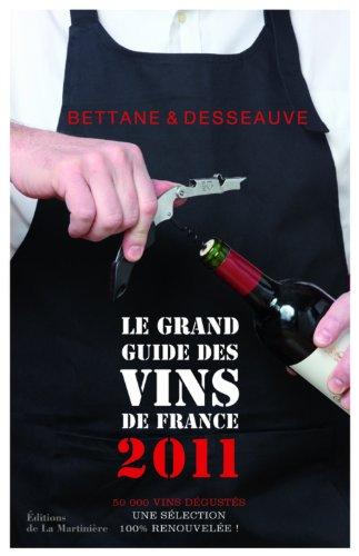 9782732442822: Le grand guide des vins de France (French Edition)