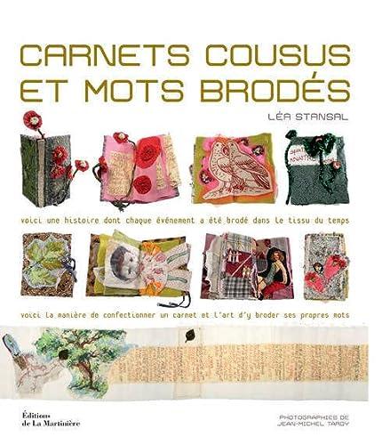 9782732442938: Carnets cousus et mots brodés