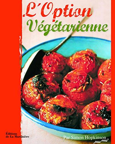 9782732443096: L'option végétarienne