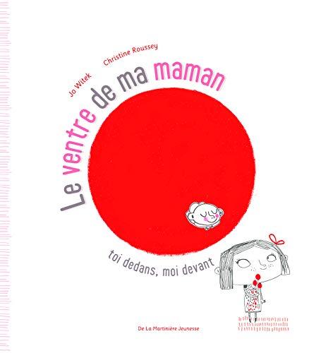 9782732443454: Ventre de Ma Maman. Toi Dedans, Moi Devant(le) (English and French Edition)
