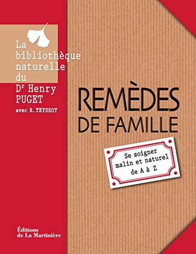 9782732444406: Remèdes de famille : Se soigner malin et naturel de A à Z