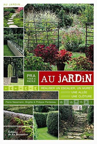 Pratique et facile au jardin: Nessmann, Pierre