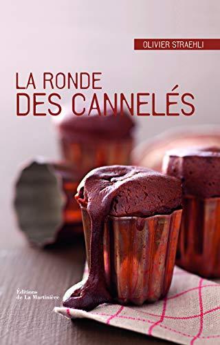 RONDE DES CANNELES -LA-: STRAEHLI OLIVIER