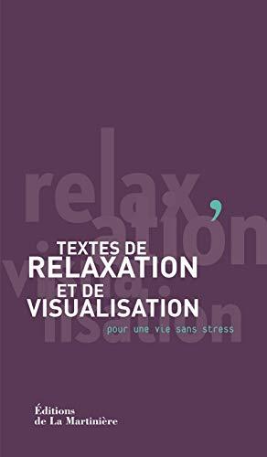 9782732445267: Textes de relaxation et de visualisation. pour une vie sans stress