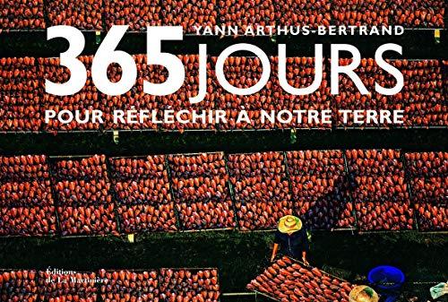 365 jours pour reflechir a notre terre (: Hans Blossey, Helen Hiscocks, Isabelle Delannoy, Jim Wark...