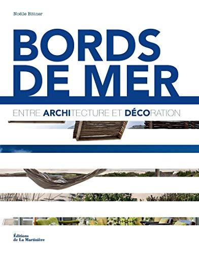 9782732445489: Bords de mer : Entre architecture et d�coration