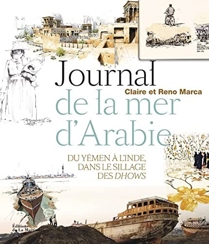 Journal de la mer d'Arabie: Marca, Claire