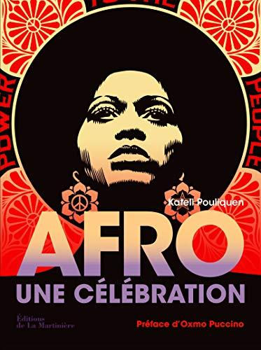 Afro: une célébration: Pouliquen, Katell