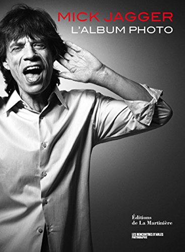 Mick Jagger : L'album photo