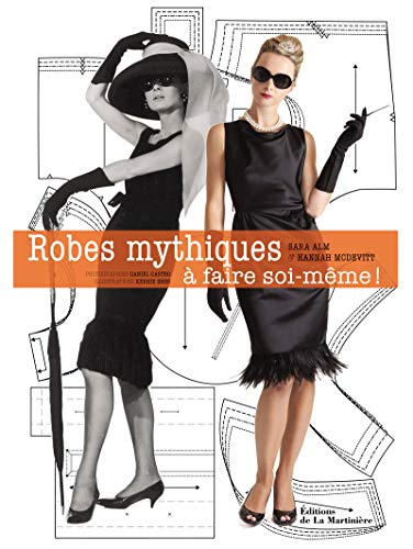 Robes mythiques (French Edition): Hannah McDevitt, Sara Alm