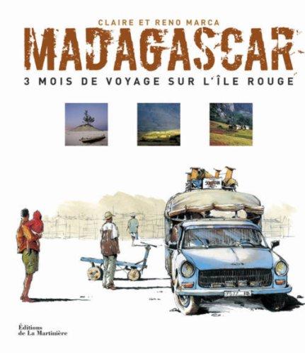 9782732447124: Madagascar, 3 mois de voyage sur l'ile rouge