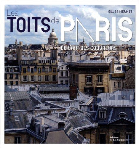 Les toits de Paris (French Edition)