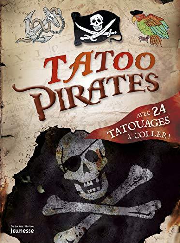 9782732447445: Tatoo Pirates (English and French Edition)