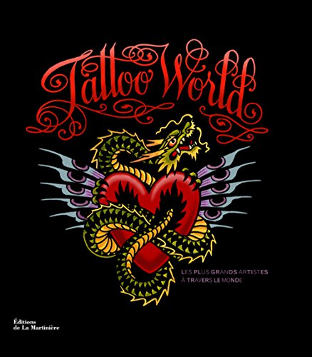9782732448053: Tattoo world : Les plus grands artistes à travers le monde