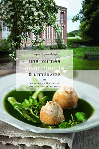 Une journée gourmande et littéraire (French Edition)