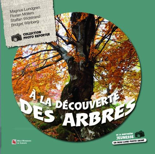 À la découverte des arbres: Collectif