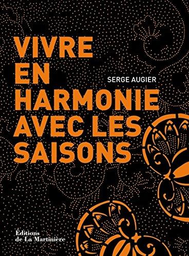 9782732448640: vivre en harmonie avec les saisons