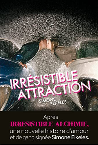 9782732448688: Irresistible attraction. irresistible, tome 2