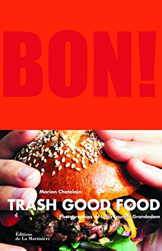9782732450124: bon. trash good food
