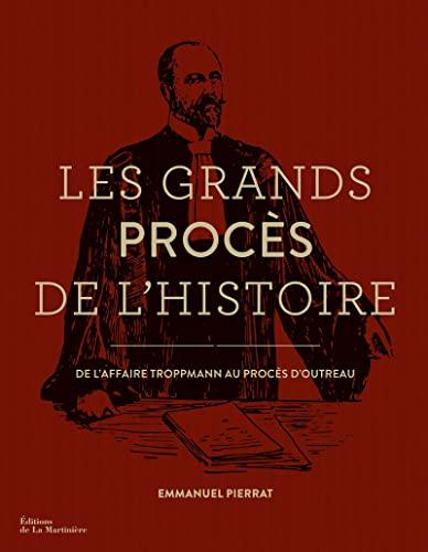 GRANDS PROCES DE L HISTOIRE -LES-: PIERRAT EMMANUEL