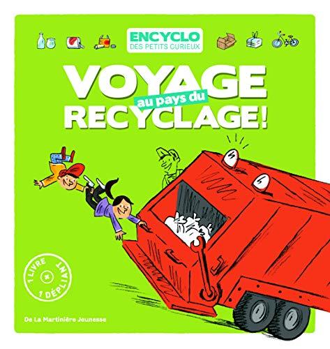 9782732450810: Voyage Au Pays Du Recyclage (French Edition)