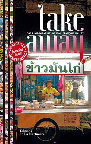 Take Away [nouvelle édition]: Mallet, Jean-Fran�ois