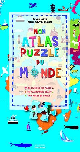 Mon atlas puzzle du monde: Latyk, Olivier