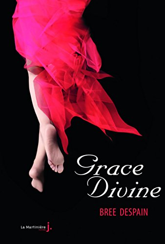 9782732451596: Grace Divine. Tome 3 (French Edition)