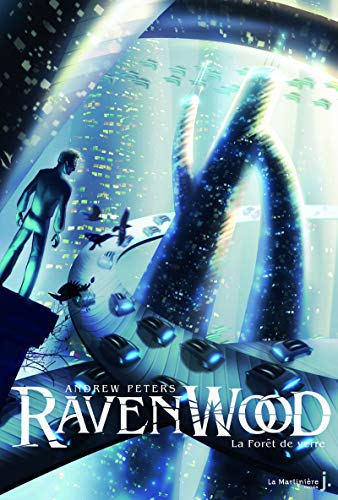 9782732451602: Fort de Verre. Ravenwood Tome 2(la) (English and French Edition)
